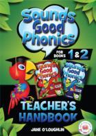Sounds Good Phonics Teacher's Handbook for Books 1&2