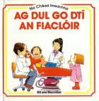 Ag Dul go dti an Fiacloir