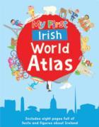 My First Irish World Atlas