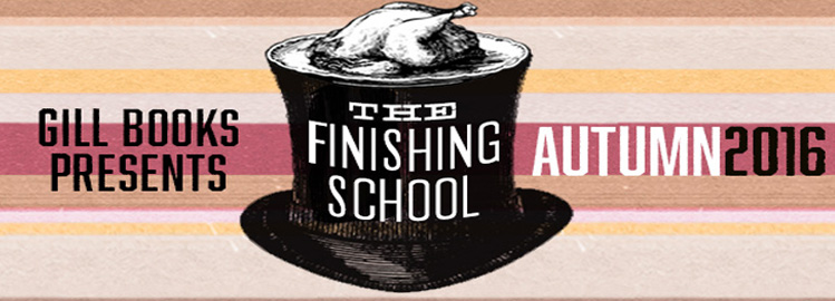 Gill Books Is Back with The Finishing School for Autumn-Winter 2016