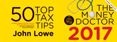 The Money Doctor by John Lowe: 50 Top Tax Tips