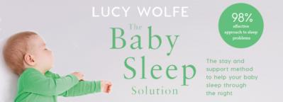 The Baby Sleep Solution by Lucy Wolfe