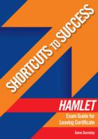 Shortcuts to Success: Hamlet