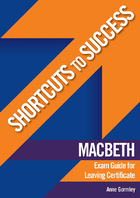 Shortcuts to Success: Macbeth
