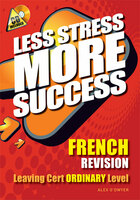 French Revision Leaving Certificate Ordinary Level