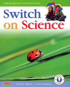 Switch On Science - Senior Infants Pupil's Book