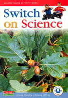 Switch On Science - 2nd Class Pupil's Book