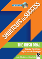 Shortcuts to Success: The Irish Oral