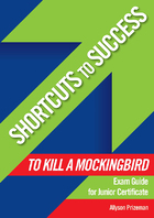 Shortcuts to Success: To Kill a Mockingbird