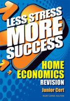 HOME ECONOMICS Revision Junior Cert