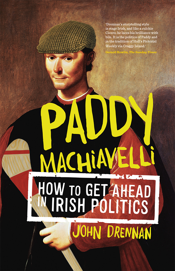 Gill Books - Politics & Current Affairs - Paddy Machiavelli