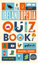 Irelandopedia Quiz Book