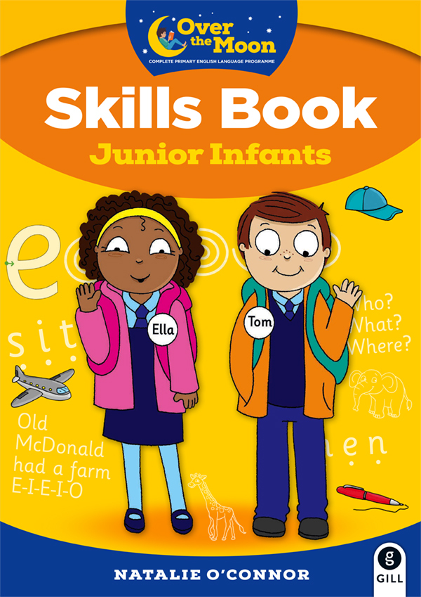 OVER THE MOON Junior Infants Skills Book