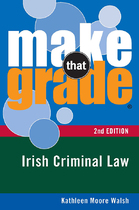 Make That Grade Irish Criminal Law