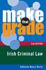 Make That Grade Irish Criminal Law
