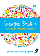 Creative Studies for the Caring Professions