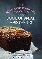 The Irish Countrywomen's Association Book of Bread and Baking
