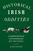 Historical Irish Oddities