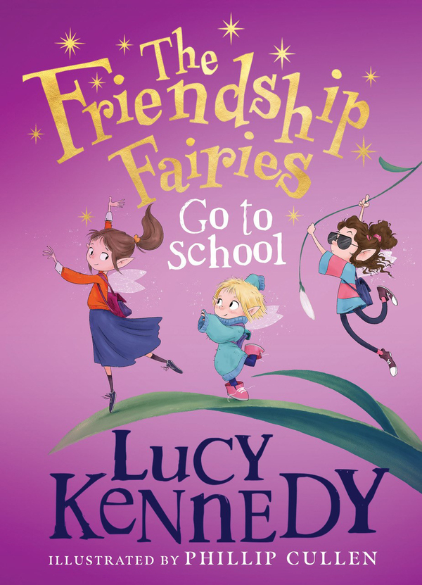The Friendship Fairies Go to School