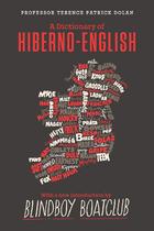 A Dictionary of Hiberno English