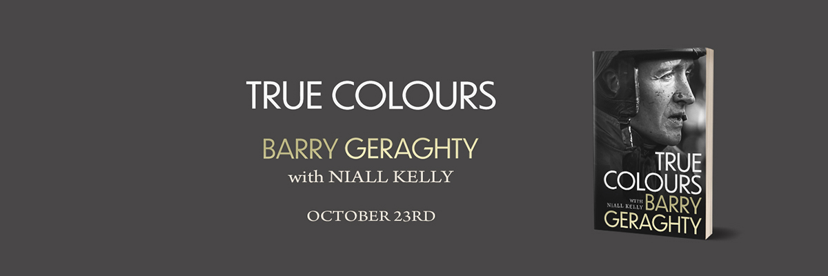 New memoir from top Irish jockey, Barry Geraghty, to be published by Gill Books this October