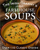 The Irish Granny's Pocket Farmhouse Soups
