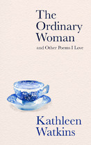 The Ordinary Woman and Other Poems I Love