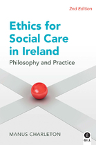 Ethics for Social Care in Ireland