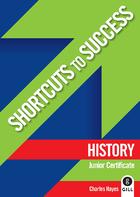 Shortcuts to Success: History
