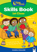 OVER THE MOON 1st Class Skills Book
