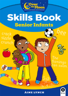 OVER THE MOON Senior Infants Skills Book