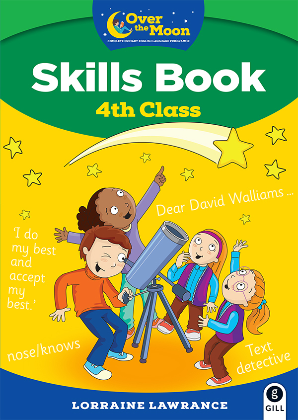 OVER THE MOON 4th Class Skills Book
