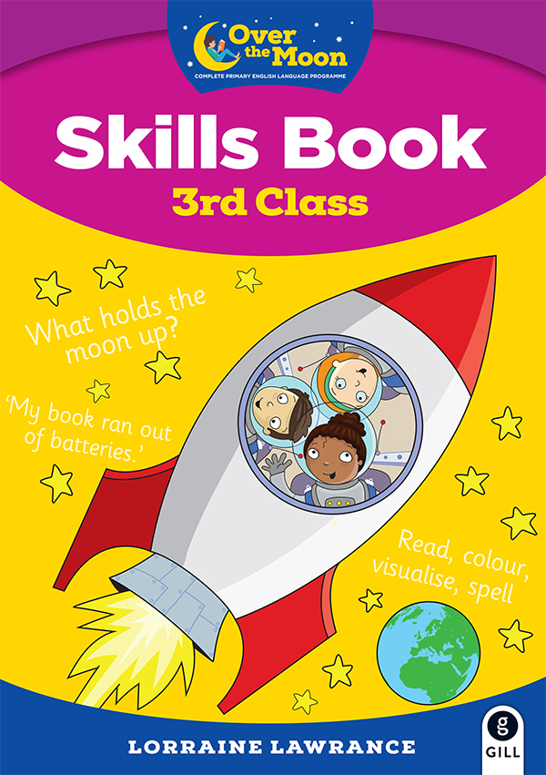 OVER THE MOON 3rd Class Skills Book