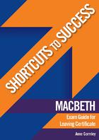 Shortcuts to Success: Macbeth