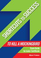 Shortcuts to Success: To Kill a Mockingbird
