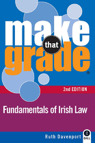 Make That Grade Fundamentals of Irish Law