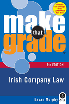 Make That Grade: Irish Company Law 5th Ed