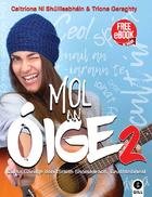 Mol an Oige 2
