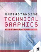 Understanding Technical Graphics Text & Workbook