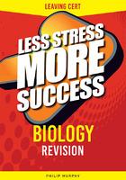 BIOLOGY Revision for Leaving Cert