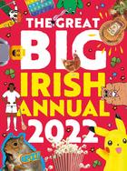 The Great Big Irish Annual 2022